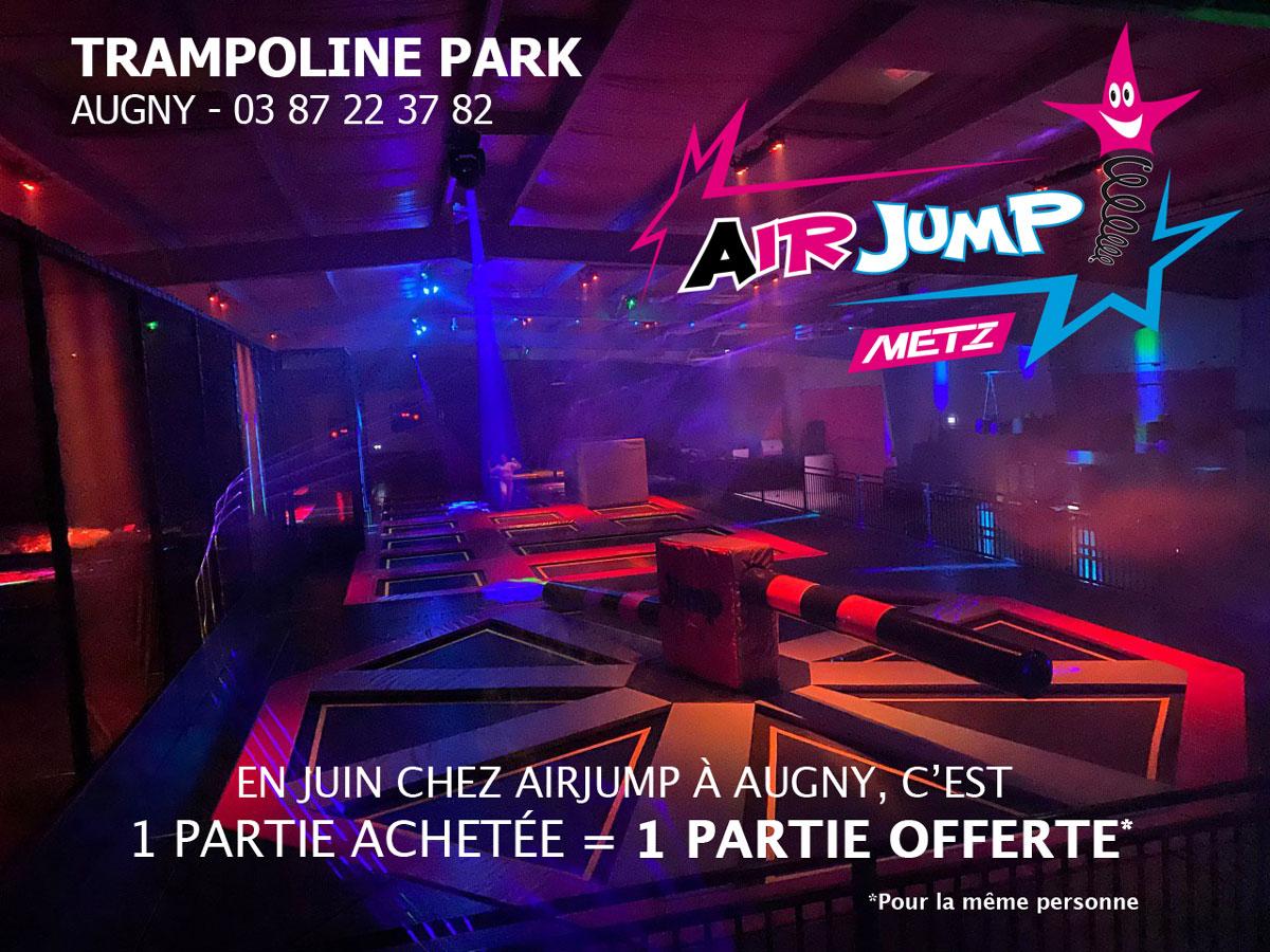 promotion juin 2020 - airjump metz - 1 partie achetée - 1 partie offerte